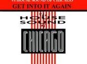 Tony Scott House Sound Chicago Into Again