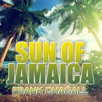 Frank Chagall - Sun Of Jamaica