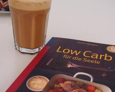 [Freitagsrezi] Low Carb für die Seele