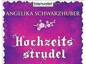 """""""Hochzeitsstrudel Zwetschgenglück"""" Angelika Schwarzhuber…"""