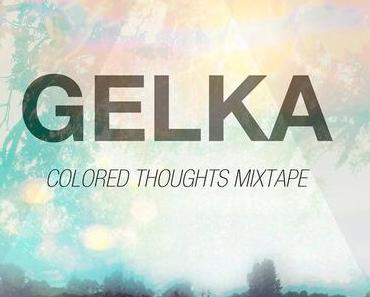 Sonntagsmusik: Gelka – Coloured Thoughts