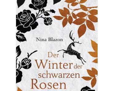 Rezension: Der Winter der schwarzen Rosen von Nina Blazon