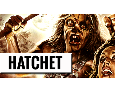 Hatchet (2006) #horrorctober