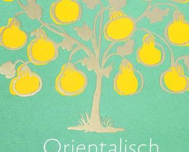 Kochbuch-Rezension: Orientalisch vegetarisch * Greg & Lucy Malouf