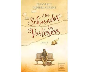 Didierlaurent, Jean-Paul: Die Sehnsucht des Vorlesers