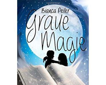 {Rezension} Bianca Peiler - Graue Magie