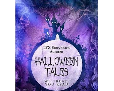 [Rezension] Halloween Tales: We treat, you read von Lyx Storyboard Autoren (Teil 2, die letzten 10 Geschichten)