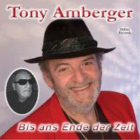 Tony Amberger - Bis Ans Ende Der Zeit