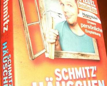 [Rezension] Schmitz' Häuschen (Ralf Schmitz)
