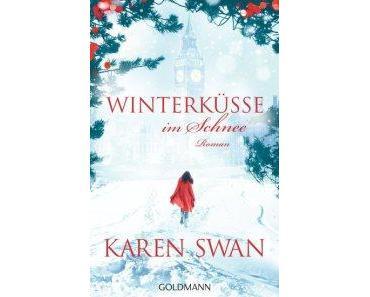 "[Rezension] Karen Swan – ""Winterküsse im Schnee"""