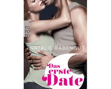 [Rezension] Das erste Date von Natalie Rabengut