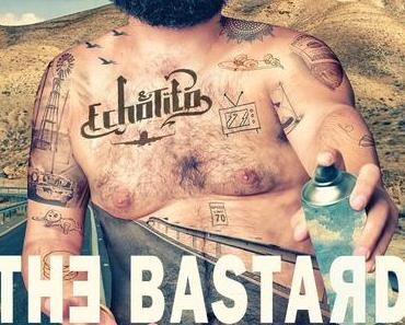 Echo & Tito – The Bastard // full Album stream + 4 Videos