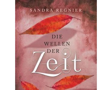 {Rezension} Sandra Regnier -Die Wellen der Zeit (Zeitlos #2)