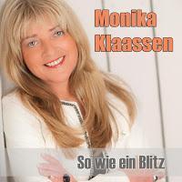 Monika Klaassen - So Wie Ein Blitz