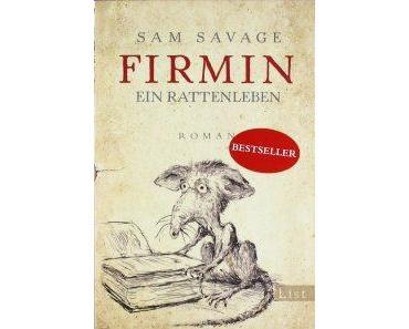 Savage, Sam – Firmin Ein Rattenleben