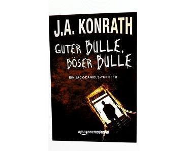 [Rezi] J.A. Konrath – Jack Daniels II: Guter Bulle, böser Bulle