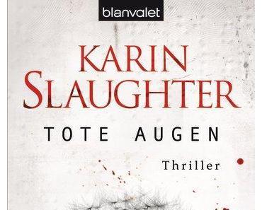 Rezi: Karin Slaughter - Tote Augen
