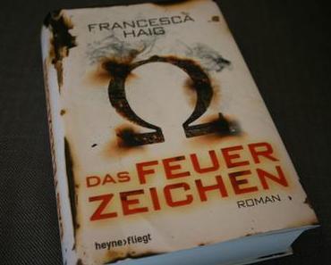 *Rezension* Das Feuerzeichen / Francesca Haig