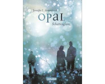 Opal – Schattenglanz