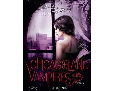 [Rezension] Chicagoland Vampires 10: Auf den letzten Biss - Chloe Neill