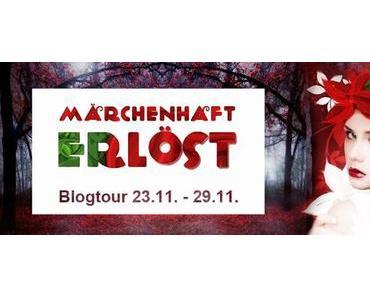 {Blogtour-Ankündigung} Märchenhaft erlöst