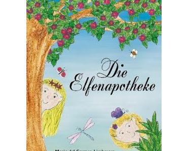 Buchrezension: Die Elfenapotheke von Maria del Carmen Limberger