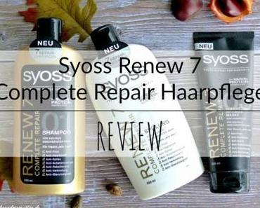 Syoss Renew 7 Complete Repair Haarpflege – Review
