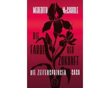 """[Rezension] Meredith McCardle – """"Die Farbe der Zukunft"""""""
