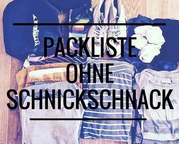 Eine Backpacker Packliste ohne Schnickschnack
