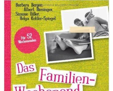 :: Rezension :: Das Familien-Wochenend Buch