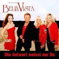 Bella Vista - Die Antwort Weisst Nur Du