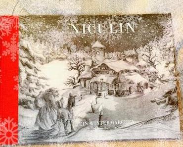 Niculin: Ein Wintermärchen für die ganze Familie