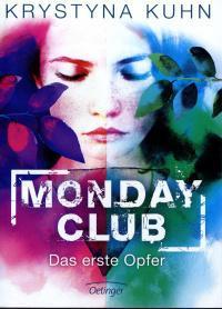 Rezension: Monday Club - Das erste Opfer von Krystyna Kuhn