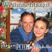 Jürgen Peter & Michelle - Weihnachtszeit Auf Dieser Welt