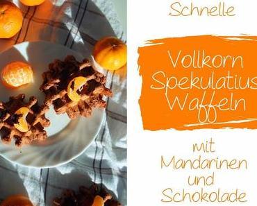 Schnelle Vollkorn-Spekulatius-Waffeln mit Mandarinen & Schokolade