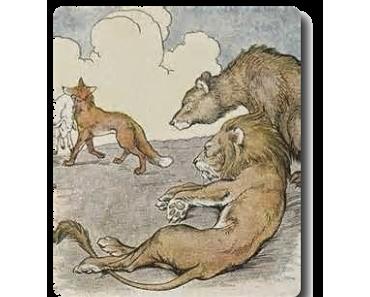 Der Löwe, der Bär und der Fuchs • Streit • Fabel von Aesop