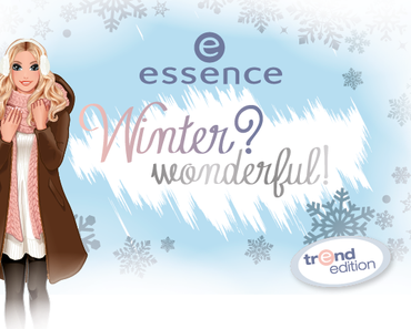"[Vorschau] Essence TE ""Winter? Wonderful!"""
