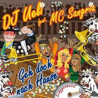 DJ Ueli feat. MC Sangria - Geh Doch Nach Hause