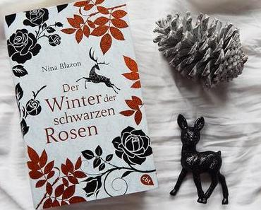Rezension | Der Winter der schwarzen Rosen von Nina Blazon