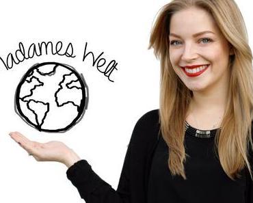 Madames Welt - #nevergrowup