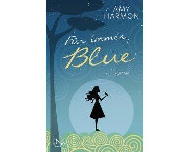 Harmon, Amy: Für immer Blue