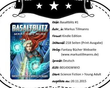 Markus Tillmanns – Basaltblitz: Geburt eines Helden