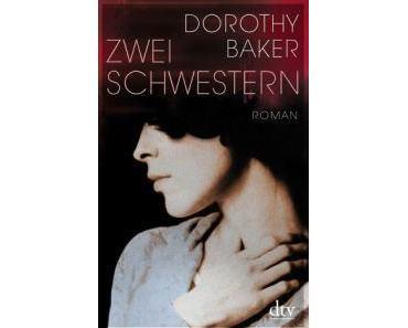 Dorothy Baker. Zwei Schwestern