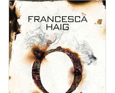 Das Feuerzeichen   Francesca Haig