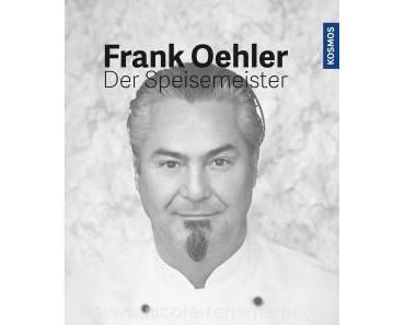 Rezension: »Der Speisemeister« von Frank Oehler