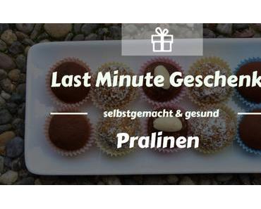 Last Minute Geschenke: gesunde Pralinen