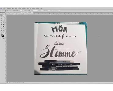 Digitalisierung von Kalligrafie & Lettering in Photoshop