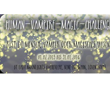 [Human-Vampire-Magic Challenge] Das letzte Update