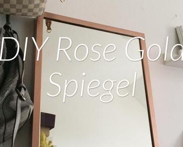 DIY Spiegelrahmen in Rosé Gold