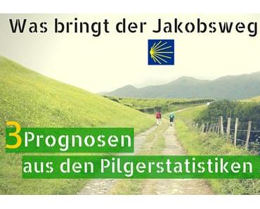 Jakobsweg 2016 – 3 Prognosen